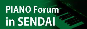 Piano forum in sendai